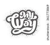 my way   perfect design element ...   Shutterstock .eps vector #361773869