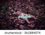 An Old Baby Doll In The Woods....