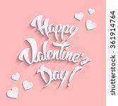 happy valentines day hand... | Shutterstock .eps vector #361914764