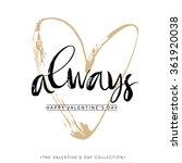 Always. Valentines Day Greetin...