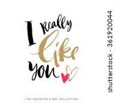 i really like you. valentines... | Shutterstock .eps vector #361920044