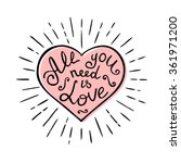 all you need is love. hand... | Shutterstock .eps vector #361971200