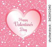 valentine's day card. vector... | Shutterstock .eps vector #362041040