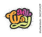 my way   perfect design element ...   Shutterstock .eps vector #362141429