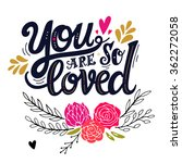 you are loved. hand drawn... | Shutterstock .eps vector #362272058