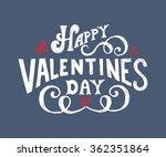 hand sketched happy valentine's ... | Shutterstock .eps vector #362351864