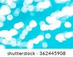 bokeh light background in the... | Shutterstock . vector #362445908