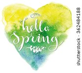 hello  spring. card template... | Shutterstock .eps vector #362484188