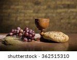 Grapes  Wheat  Bread And Wine...