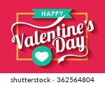 happy valentines day card ... | Shutterstock .eps vector #362564804