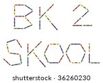 Colored crayons and the words bk 2 skool. Isolated on white background - stock vector