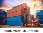 forklift handling container box ... | Shutterstock . vector #362771486