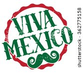viva mexico grunge stamp with... | Shutterstock .eps vector #362775158