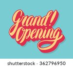 grand opening sign. hand... | Shutterstock .eps vector #362796950