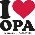 i love my grandpa german | Shutterstock .eps vector #362808590