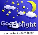 moonlight sky  stars  clouds  ... | Shutterstock .eps vector #362940230