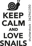 keep calm and love snails | Shutterstock .eps vector #362961350