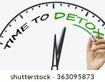hand writing time to detox... | Shutterstock . vector #363095873