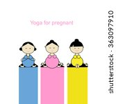 pregnant yoga  women group for... | Shutterstock .eps vector #363097910
