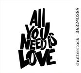 'all you need is love'... | Shutterstock .eps vector #363240389