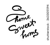 home sweet home. hand drawn tee ...   Shutterstock .eps vector #363305594