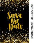 save the date golden glitter... | Shutterstock .eps vector #363322220