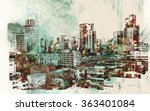 cityscape with abstract... | Shutterstock . vector #363401084