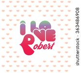 I love Robert greeting card with heart shaped initial of the beloved one