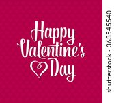 happy valentines day... | Shutterstock .eps vector #363545540