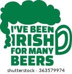 i've been irish for many beers... | Shutterstock .eps vector #363579974
