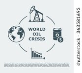world oil crisis infographic.... | Shutterstock .eps vector #363581693