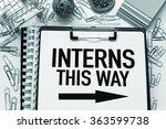 interns   internship concept | Shutterstock . vector #363599738