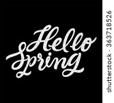 hello spring   hand drawn... | Shutterstock .eps vector #363718526