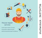 house repair service. repairman ... | Shutterstock .eps vector #363724736