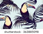 toucan  exotic birds  tropical... | Shutterstock . vector #363885098