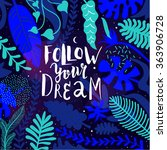 follow your dream. abstract... | Shutterstock .eps vector #363906728