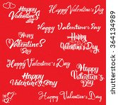 valentines day   calligraphy... | Shutterstock .eps vector #364134989