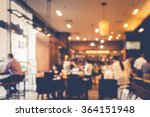 blur coffee shop  or cafe... | Shutterstock . vector #364151948