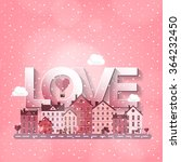 city with hearts. love.... | Shutterstock . vector #364232450