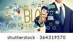 blog concept with businessman... | Shutterstock . vector #364319570