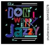editable vector jazz poster... | Shutterstock .eps vector #364410278