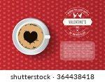 Valentine's day card, flyer, brochure, menu template. Vector illustration. Coffee cup with foam forming a heart shape on seamles sheart pattern with headline and sample text. Overhead point of view.