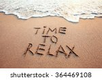 Time To Relax  Concept Written...