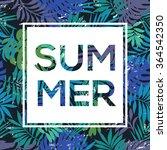 summer  tropical print slogan....   Shutterstock .eps vector #364542350