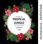 summer  tropical print slogan.... | Shutterstock .eps vector #364542368