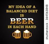 balanced diet with beer   funny ... | Shutterstock .eps vector #364563848