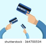 many hands hold a credit cards... | Shutterstock .eps vector #364700534