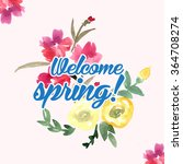 welcome spring | Shutterstock . vector #364708274