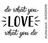 hand lettering typography... | Shutterstock .eps vector #365034398