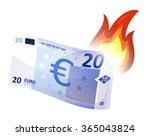 euro money bill burning ... | Shutterstock .eps vector #365043824